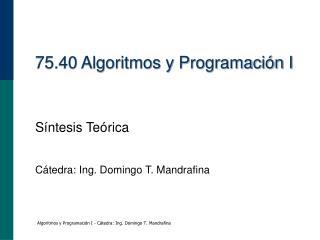 75.40 Algoritmos y Programación I