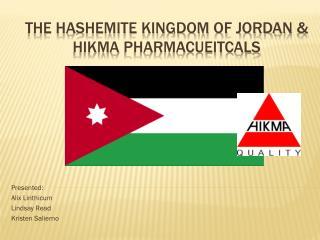 The Hashemite Kingdom of Jordan  & Hikma  Pharmacueitcals