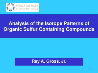 Analysis of the Isotope Patterns of Organic Sulfur Containing Compounds