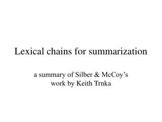 Lexical chains for summarization