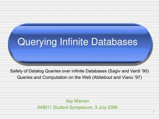 Querying Infinite Databases