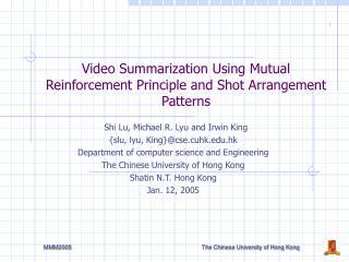 Video Summarization Using Mutual Reinforcement Principle and Shot Arrangement Patterns