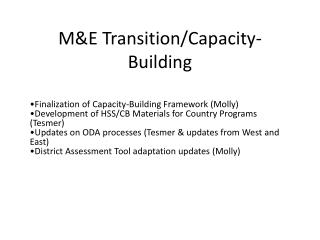 M&E Transition/Capacity-Building