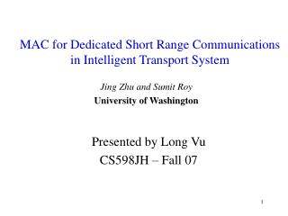 MAC for Dedicated Short Range Communications in Intelligent Transport System