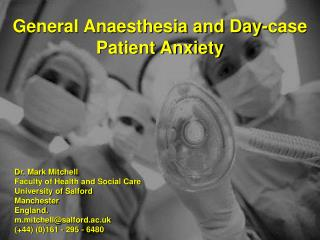 General Anaesthesia and Day-case Patient Anxiety