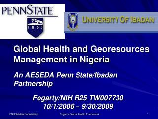 Global Health and Georesources Management in Nigeria  An AESEDA Penn State/Ibadan Partnership