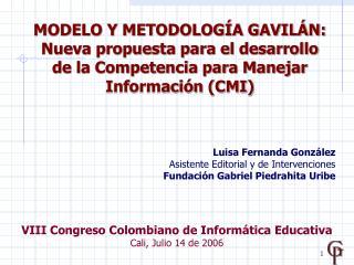 MODELO Y METODOLOGÍA GAVILÁN:
