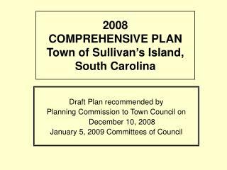 2008  COMPREHENSIVE PLAN Town of Sullivan's Island, South Carolina