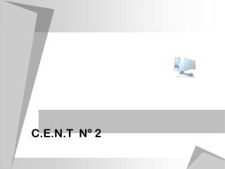 C.E.N.T  Nº 2