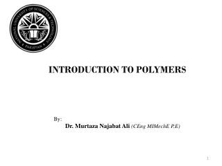 Polymers II: Classes, Properties  Fibers