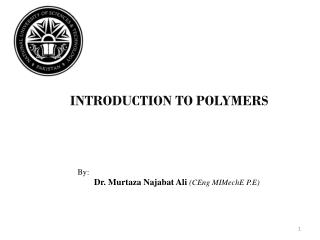 Polymers II: Classes, Properties  Fibers