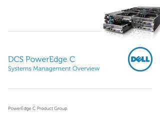 DCS  PowerEdge  C Systems  M anagement Overview