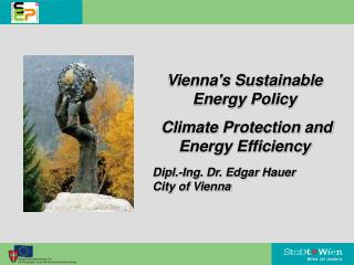 Vienna's Sustainable Energy Policy   Climate Protection and Energy Efficiency