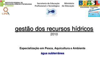 gestão dos recursos hídricos 2010