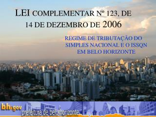 LEI  COMPLEMENTAR Nº 123, DE 14 DE DEZEMBRO DE  2006
