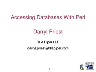Accessing Databases With Perl Darryl Priest