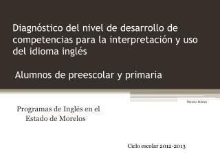 Programas de Inglés en el        Estado de Morelos