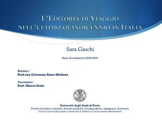 L'Editoria di Viaggio  nell'ultimo quindicennio in Italia