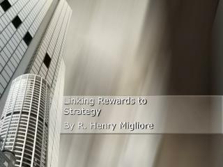Linking Rewards to  Strategy