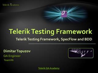 Telerik Testing Framework
