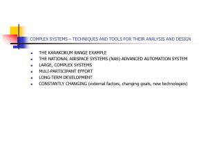 COMPLEX SYSTEMS   TECHNIQUES AND TOOLS FOR THEIR ANALYSIS AND DESIGN