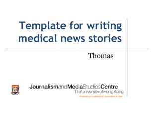 Template for writing   medical news stories