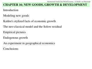 Introduction Modeling new goods Kaldor's stylized facts of economic growth