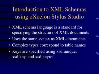 Introduction to XML Schemas using eXcelon Stylus Studio