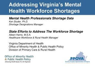 Addressing Virginia's Mental Health Workforce Shortages