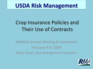 Crop Insurance Policies and Their Use of Contracts