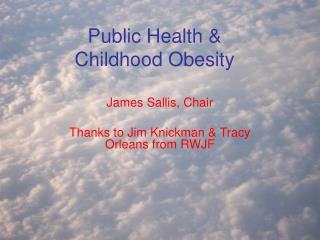 Public Health &  Childhood Obesity