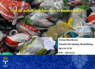 Vad är avfall och hur ska vi hantera det?