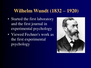 Started the first laboratory and the first journal in experimental psychology