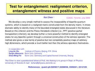 Test for entanglement: realignment criterion, entanglement witness and positive maps