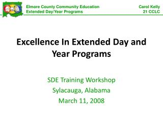 Excellence In Extended Day and Year Programs