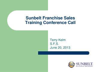 Sunbelt Franchise Sales Training Conference Call