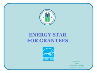 ENERGY STAR  FOR GRANTEES