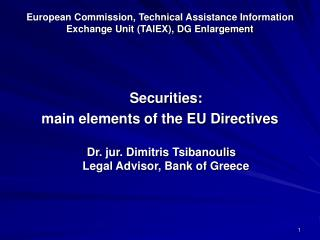 European Commission, Technical Assistance Information Exchange Unit TAIEX, DG Enlargement