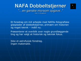 "NAFA Dobbeltstjerner ""…en ganske morsom opgave..""  citat : O. Engelstoft"
