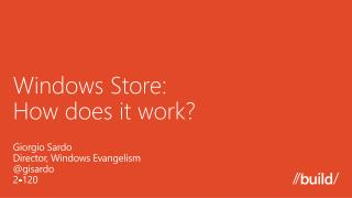 Windows Store:  How does it work?
