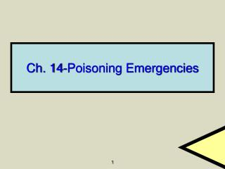 Ch. 14-Poisoning Emergencies