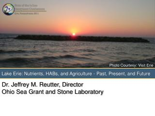 Lake Erie: Nutrients, HABs, and Agriculture - Past, Present, and Future