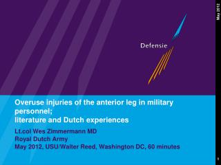 Overuse injuries of the anterior leg in military personnel; literature and Dutch experiences