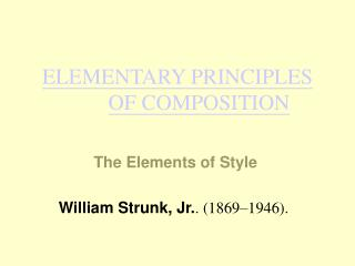 ELEMENTARY PRINCIPLES OF COMPOSITION