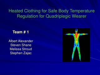 Heated Clothing for Safe Body Temperature Regulation for Quadriplegic Wearer