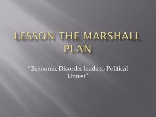 Lesson the Marshall Plan