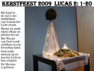 Kerstfeest 2009   Lucas 2: 1-20