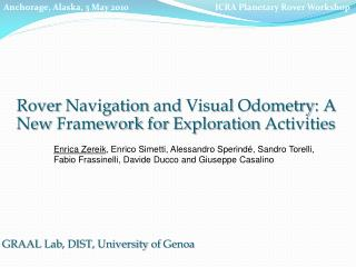 Rover  Navigation  and  Visual Odometry : A New  Framework for Exploration Activities