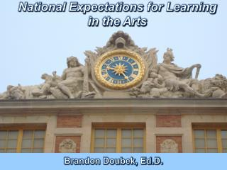 National Expectations for Learning  in the Arts
