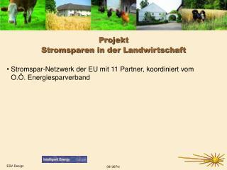 Projekt Stromsparen in der Landwirtschaft